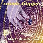 Mark Austin Band Cosmic Trigger