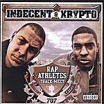Indecent & Krypto Rap Athletes Track Meet