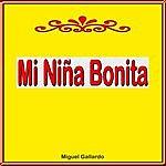 Miguel Gallardo Mi Niña Bonita