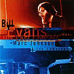 Bill Evans Bill Evans: His Last Concert In Germany With Marc Johnson And Joe Labarbera