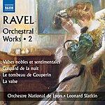 Leonard Slatkin Ravel: Orchestral Works, Vol. 2