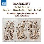 Patrick Gallois Massenet: Ballet Music