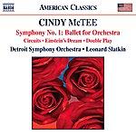 Leonard Slatkin Mctee: Symphony No. 1, Circuits, Einstein's Dream & Double Play