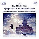 Slovak Radio Symphony Orchestra Rubinstein: Symphony No. 3 - Eroica Fantasia
