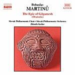 Zdenek Kosler Martinu: Epic Of Gilgamesh (The)