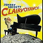 Johnny Society Clairvoyance