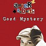 Amber Rubarth Good Mystery