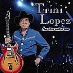 Trini Lopez Trini Lopez: Ao Vivo Outra Vez