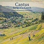 Cantus Song Of A Czech: Dvořák And Janáček For Men's Voices