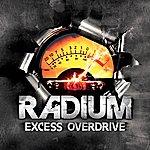 Radium Excess Overdrive