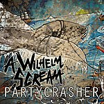 A Wilhelm Scream Partycrasher