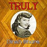 Dinah Shore Truly Dinah Shore