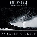 Swarm Parasitic Skies (The Swarm Aka Knee Deep In The Dead)