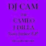 DJ Cam Love Junkee (Feat. Cameo)