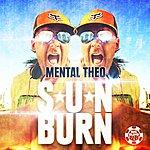Mental Theo Sunburn