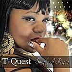 T-Quest Simply I Reply