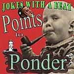 Jokes Points To Ponder (Feat. The Sound Sculpture)