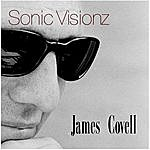 James Covell Sonic Visionz