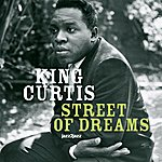 King Curtis Street Of Dreams