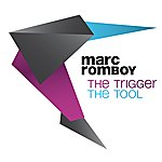 Marc Romboy The Trigger / The Tool