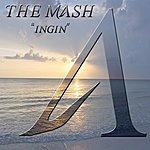 The MASH Ingin