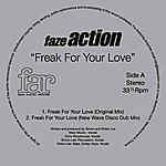 Faze Action Freak For Your Love
