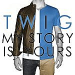 Twig My Story Is Yours