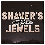 Shaver Shaver's Jewels (The Best Of Shaver)