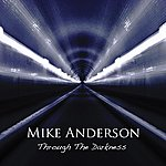 Mike Anderson Through The Darkness