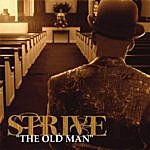 Strive The Old Man