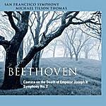 San Francisco Symphony Orchestra Beethoven: Cantata On The Death Of Emperor Joseph II & Symphony No. 2