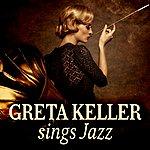 Greta Keller Greta Keller Sings Jazz