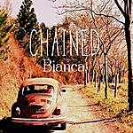 Bianca Chained - Single