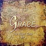 Grace The Right Time Ep