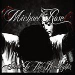 Michael Rose Souls In The Headlights