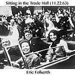 Eric Folkerth Sitting In The Trade Hall (11.22.63)