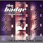 The Badge Digital Retro (15th Anniversary Deluxe Edition)