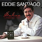 Eddie Santiago Salsa Greatest Hits