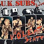UK Subs Violent State (Live)