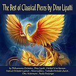 Dinu Lipatti The Best Of Classical Pieces By Dinu Lipatti