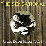 Uncle Dave Macon The Sensational Uncle Dave Macon Vol 01