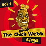 Chick Webb The Chick Webb Saga, Vol. 1