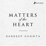 Sandeep Chowta Matters Of The Heart