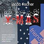 Jacob Fischer X-Mas Friends