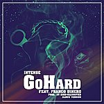 Intense Go Hard(Album Version) [Feat. Franco Dinero]