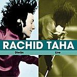 Rachid Taha Diwan / Live