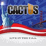 Cactus Live In The Usa