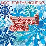 Kool & The Gang Kool For The Holidays