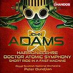 Royal Scottish National Orchestra Adams: Harmonielehre - Doctor Atomic Symphony
