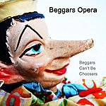 Beggars Opera Beggars Can't Be Choosers (Remastered)